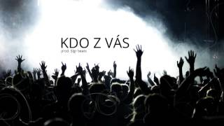 METH - Kdo z vás (prod. Sígr beats)