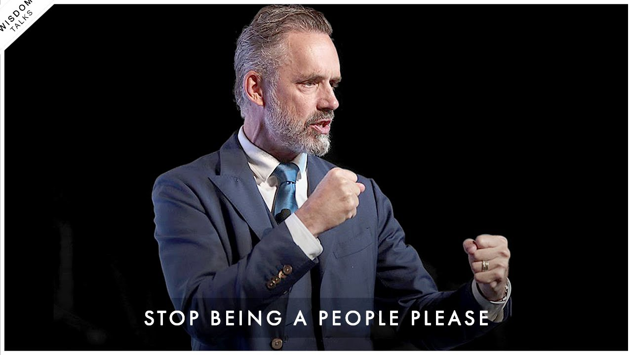 How To Stop Being A People Pleaser & Stand Up For Yourself! - Jordan Peterson Motivation