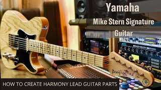 Yamaha Mike Stern Guitar Demo & Lesson On Creating Twin Lead Guitar Parts.