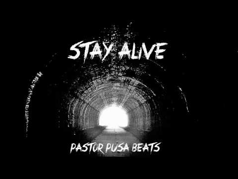 Stay Alive Beat-Pastor Pusa Beats