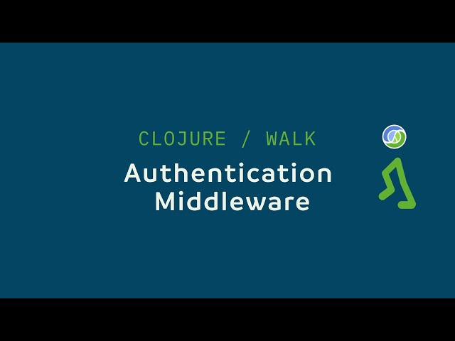 The thumbnail of Part 5 - Authentication Middleware