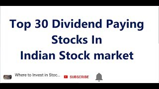 Top 30 dividend paying stocks of india
