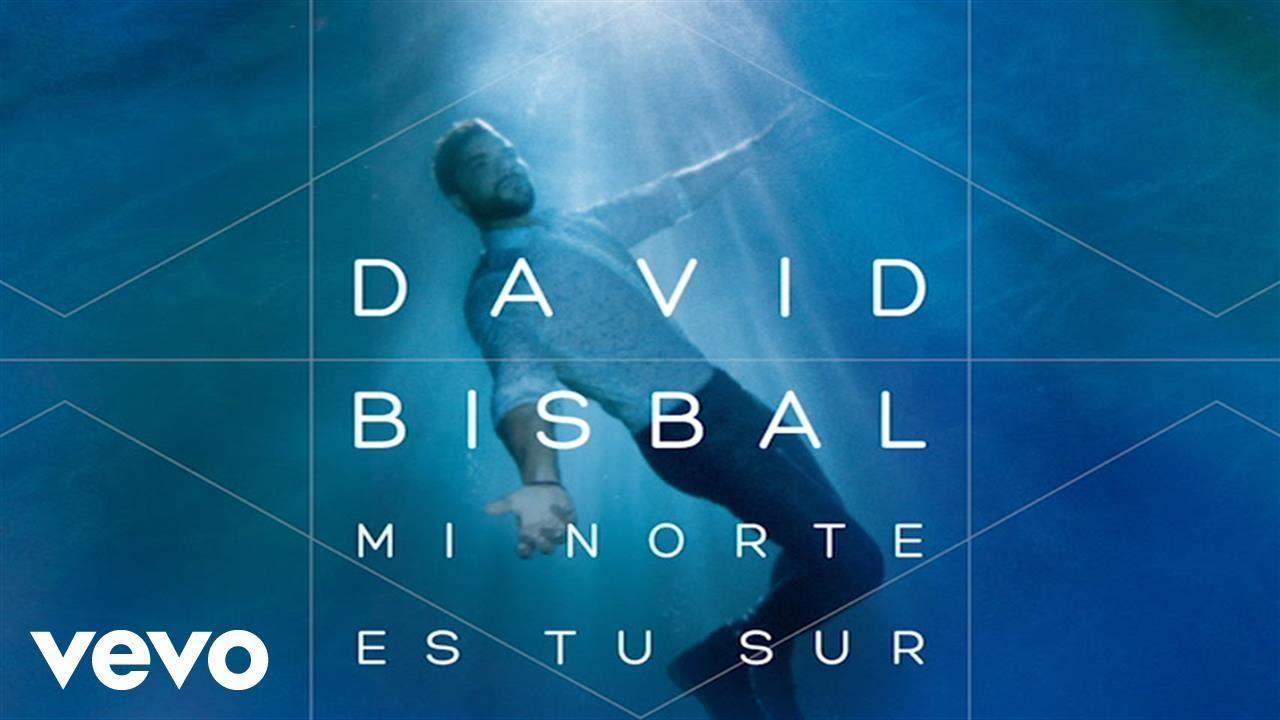 david-bisbal-mi-norte-es-tu-sur-audio-davidbisbalvevo