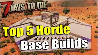 Top 5 Best Horde Night Base Builds 7 Days To Die Alpha 17.2