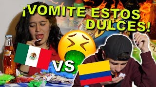 DULCES MEXICANOS VS DULCES COLOMBIANOS