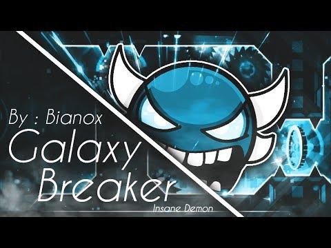 (Insane Demon) Galaxy Breaker by Bianox | Geometry Dash 2.1