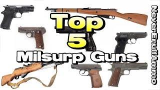 Top 5 Milsurp Guns (Of 2018)