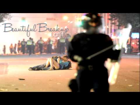 Beautiful Breakup - Latif