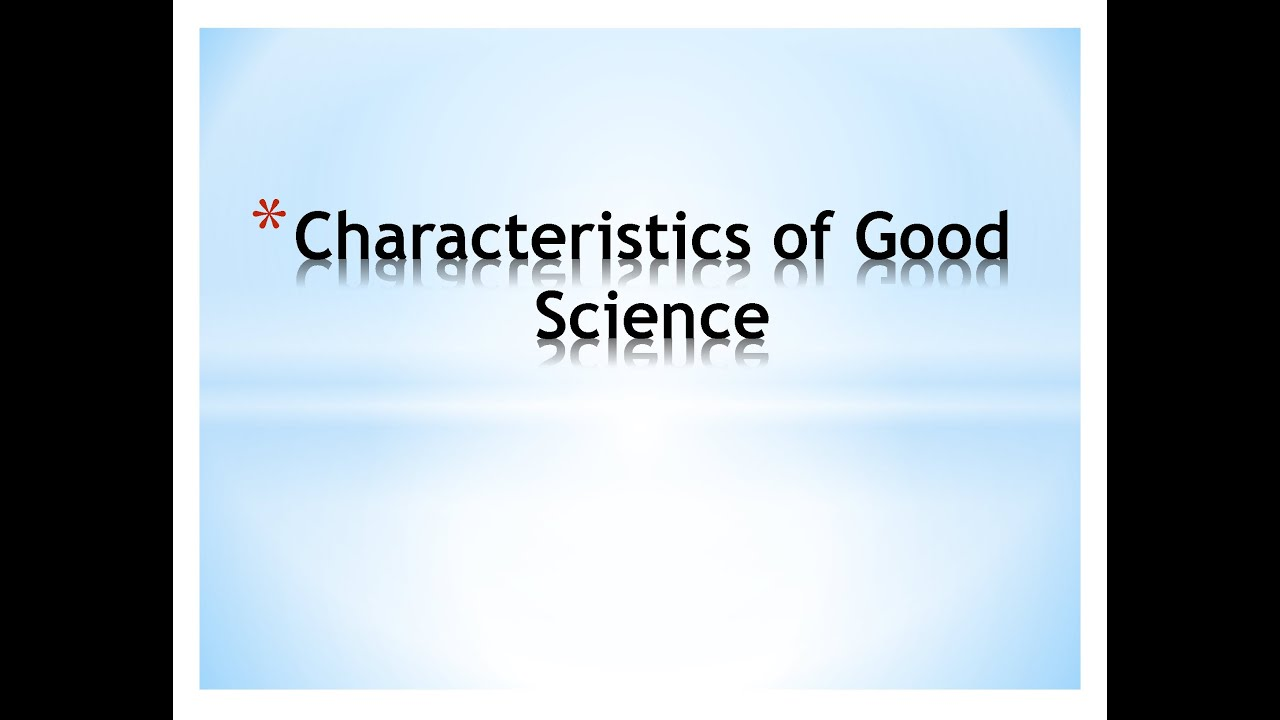 03 Characteristics of Good Science - YouTube