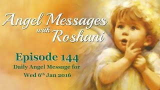 Video Episode 144 - Daily Angel Message For 6th Jan Wednesday 2016 download MP3, 3GP, MP4, WEBM, AVI, FLV Juli 2018