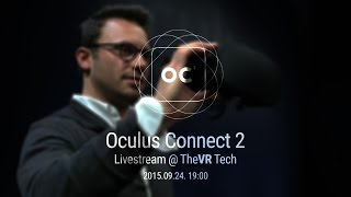 Oculus Connect 2 | TheVR Tech Livestream