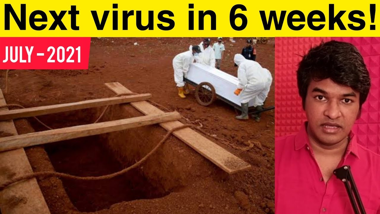 Next Virus In 6 Weeks and Schools Reopen Explained | Tamil | Madan Gowri | MG