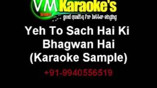 Yeh To Sach Hai Ki Bhagwan Hai Karaoke Audio