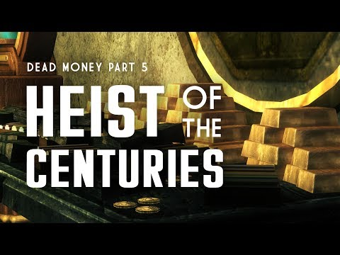 Dead Money Part 5: The Heist of the Centuries - 1,295 Pounds of Gold - Fallout New Vegas Lore