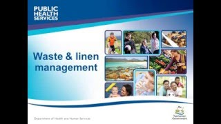 DHHS Tasmania, Public Health Services - Waste and Linen Management Education