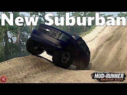SpinTires MudRunner: NEW 2018 Suburban! Mod Test
