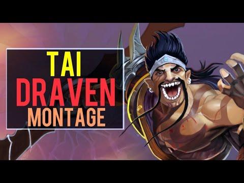 Tai Draven Montage | Best Draven Plays [IRIOZVN]