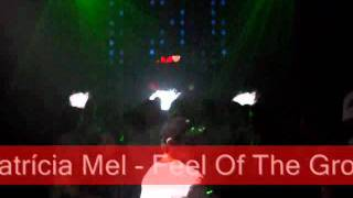 Groove Drums & Patrícia Mel - Feel Of The Groove (by DJ Leandro d´Avila)
