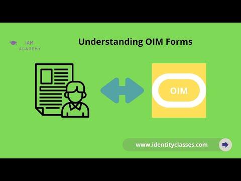 Understanding OIM Forms