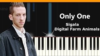 "Sigala - ""Only One""  X Digital Farm Animals Piano Tutorial - Chords - How To Play - Cover"
