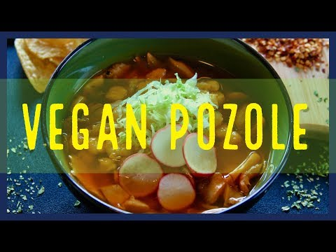 Vegan Pozole Recipe - Low fat and 100% plant based