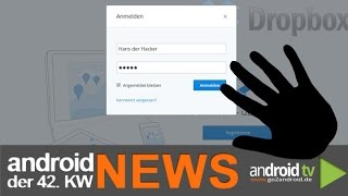 7 Millionen Dropbox-Accounts gehackt! - android weekly NEWS - 42.KW