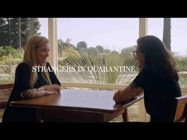 Strangers in Quarantine - Bonnie + Alyssa