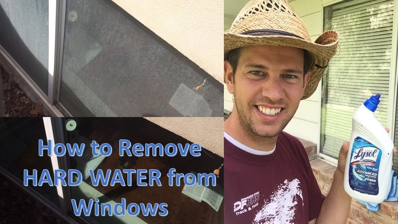 Remove Hard-Water Residue on Windows (calcium build-up or foggy ...