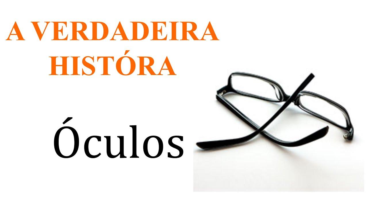 3a5770c948c14 A Verdadeira História  Quem Inventou os Óculos  - YouTube