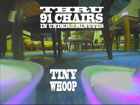 Thru 91 Chairs in 2 Minutes - Tiny Whoop - Hotel Lobby - Inductrix FPV