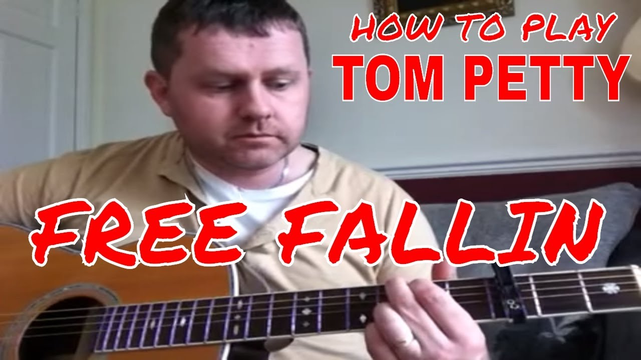 Tom Petty Free Fallin Easy Guitar Chords D G And Asus4 Youtube