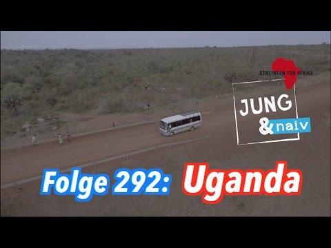 Uganda - Jung & Naiv: Folge 292 (Doku)