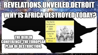 "Why is ""AFRICA"" DESTROYED Today?  The BERLIN Conference"