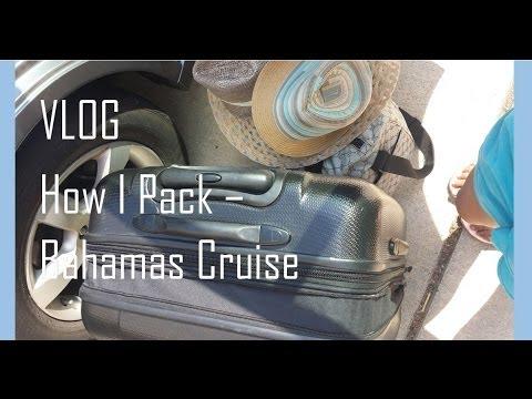 How I Pack   Bahamas Cruise
