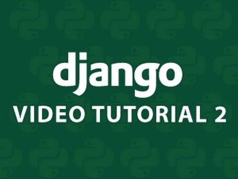 Django Tutorial 2