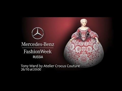 Mercedes-Benz Fashion Week Russia: Tony Ward Couture