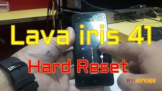 How To Hard Reset Lava iris 41