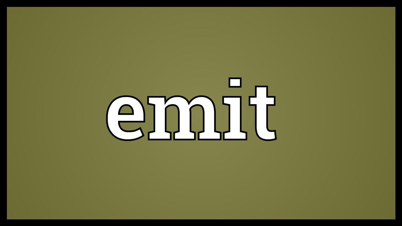 Wonderful Emit Meaning