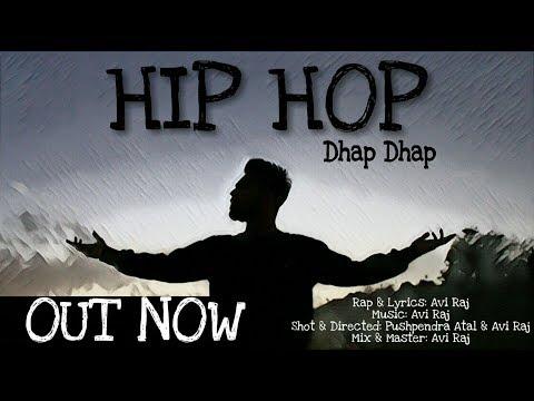 HIP HOP (Dhap Dhap) || AVI RAJ || 2019