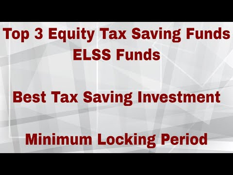 Top 3 Equity Tax Saving Funds 2018 | ELSS Funds | Best Tax Saving Investment