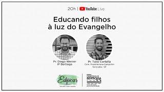 Edificar 24/06/2020 | Educando filhos à luz do Evangelho | Parte 3 (final)