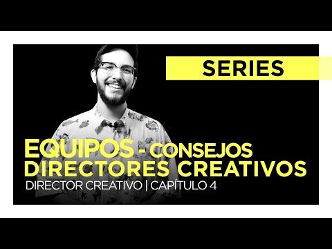 Equipos - Consejos Para Un Director Creativo Cap. 4 | DIRECTOR CREATIVO
