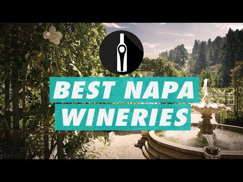 What Are The Best Wineries To Visit In Napa Valley? - We've Picked Some AMAZING Spots For You!