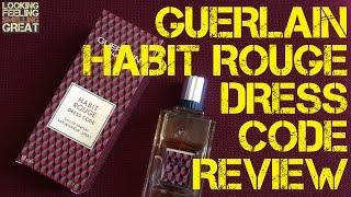 Guerlain Habit Rouge Dress Code Review   FRAGRANCE REVIEW