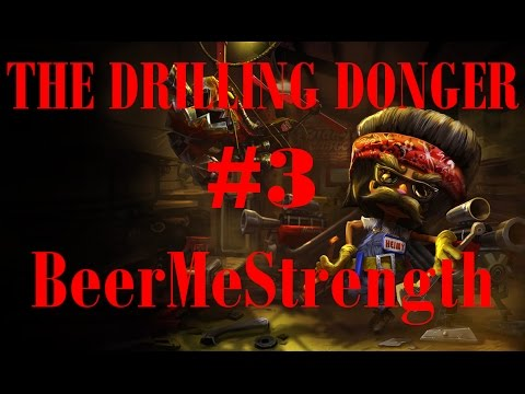 The Drilling Donger #3 BeerMeStrength (Silver 5)