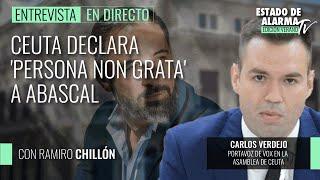 Ceuta declara 'persona non grata' a Abascal; entrevista a Carlos Verdejo, portavoz de Vox Ceuta