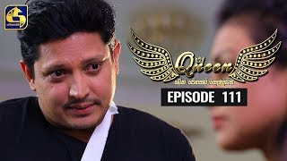 Queen Episode 111 || ''ක්වීන්'' ||  09th January 2020 Thumbnail