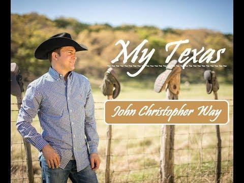 John Christopher Way (My Texas)