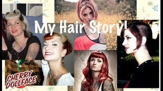 My Vintage Hair Story- Hair Evolution over 20 years by CHERRY DOLLFACE