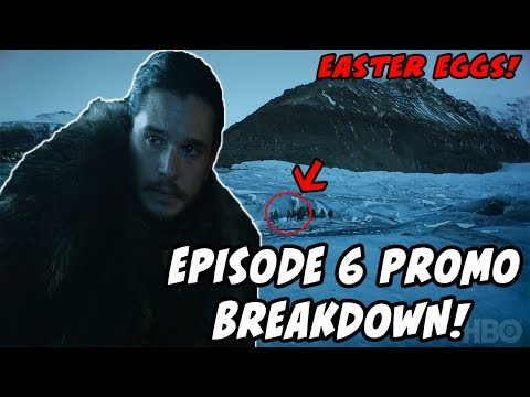 Game Of Thrones Season 7 Episode 6 Promo BREAKDOWN! (Easter Eggs You MAY Have Missed)